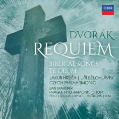 Dvořák: Requiem, Biblical Songs, Te Deum - Czech Philharmonic Orchestra, Jakub Hrusa, Jiri Belohlavek, Prague Philharmonic Choir, Jan Martiník