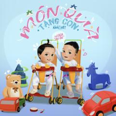 Món Quà Tặng Con (Single) - Khắc Việt