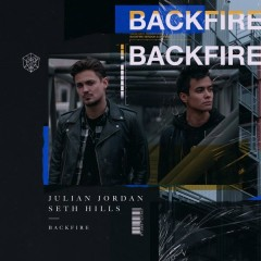 Backfire (Single) - Julian Jordan, Seth Hills