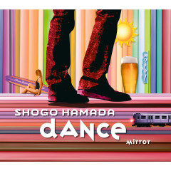 MIRROR / DANCE - Shogo Hamada