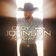 Ain't Nothin' to It - EP - Cody Johnson