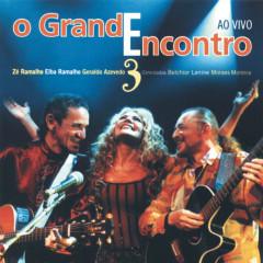 O Grande Encontro 3 - Elba Ramalho, Zé Ramalho, Geraldo Azevedo
