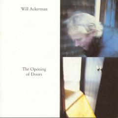 The Opening Of Doors - Will Ackerman