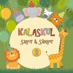 Kalaskul 2 - Katarina Ewerlöf, Sagoorkestern, Barnkören