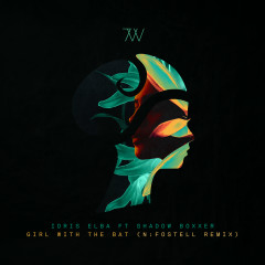 Girl With The Bat (feat. Shadow Boxxer) [N:Fostell Remix] - Idris Elba, Shadow Boxxer
