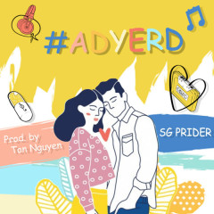 ADYERD (Single) - SG Prider
