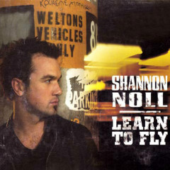 Learn To Fly - Shannon Noll
