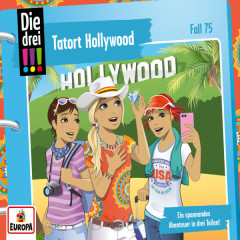 Folge 75: Tatort Hollywood - Die drei !!!