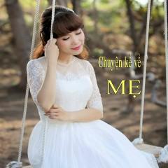 Chuyện Kể Về Mẹ (Single) - Diệu Hiền