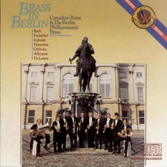 Brass in Berlin - The Canadian Brass, Berlin Philharmonic Brass