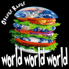 World World World - ORANGE RANGE