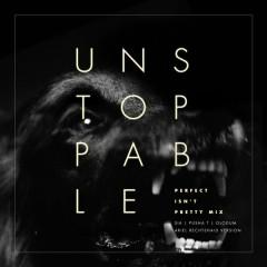 Unstoppable (Perfect Isn't Pretty Mix - Ariel Rechtshaid Version) - Sia,Pusha T,Olodum