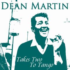Takes Two To Tango - Dean Martin