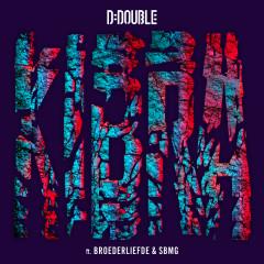Kibra - D-Double, Broederliefde, SBMG