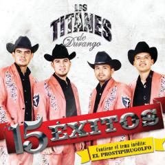 15 Exitos - Los Titanes De Durango