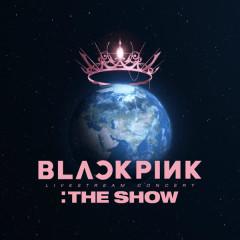 BLACKPINK 2021 'THE SHOW' LIVE - BLACKPINK