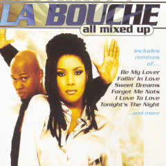 All Mixed Up - La Bouche