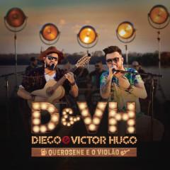 Querosene e o Violão - Diego & Victor Hugo