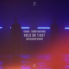 Hold On Tight (Autolaser Remix)