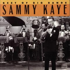Best Of The Big Bands - Sammy Kaye