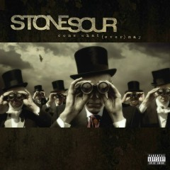 Come What(ever) May (10th Anniversary Edition) - Stone Sour