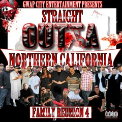 Straight Outta Northern California (Family Reunion 4) - Various Artists