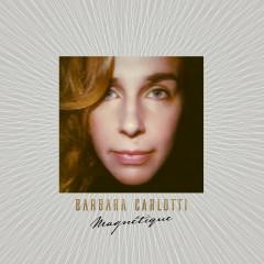 Magnétique - Barbara Carlotti