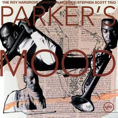 Parker's Mood - Roy Hargrove, Christian McBride, Stephen Scott