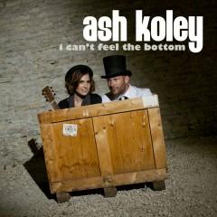 I Can't Feel the Bottom - Ash Koley