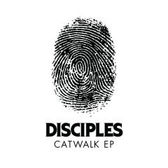 Catwalk EP - Disciples