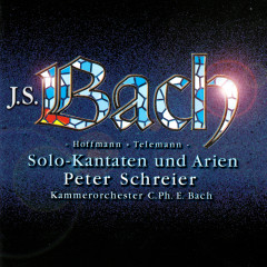 Bach, J.S, Hoffmann & Telemann: Solo Cantatas & Arias - Peter Schreier, Kammerorchester Carl Philipp Emanuel Bach