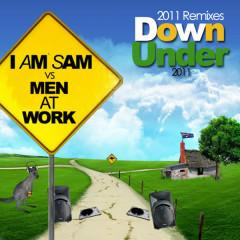 Down Under 2011 - I Am Sam, Men At Work