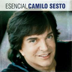 Esencial Camilo Sesto - Camilo Sesto