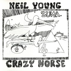 Zuma - Neil Young, Crazy Horse