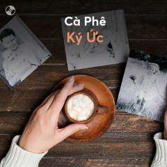 Cà Phê Ký Ức - Various Artists