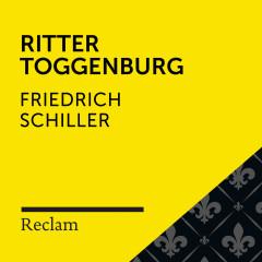 Schiller: Ritter Toggenburg (Reclam Hörbuch) - Reclam Hörbücher, Sebastian Dunkelberg, Friedrich Schiller