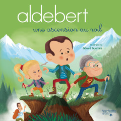 Une ascension au poil - Aldebert