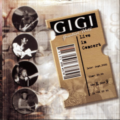 Greatest Hits Live In Concert - Gigi