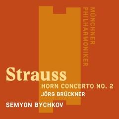 Richard Strauss: Horn Concerto No. 2 - Semyon Bychkov, Jörg Brückner