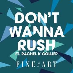 Don't Wanna Rush