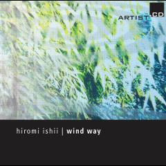 Ishii: Wind Way - Various Artists