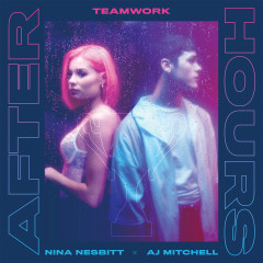 Afterhours - teamwork., Nina Nesbitt, AJ Mitchell