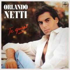 Te Quiero - Orlando Netti