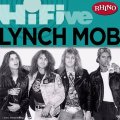 Rhino Hi-Five: Lynch Mob - Lynch Mob
