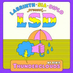 Thunderclouds (MK Remix) - LSD, Sia, Diplo, Labrinth