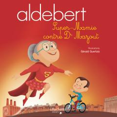 Super-Mamie contre Dr Mazout - Aldebert