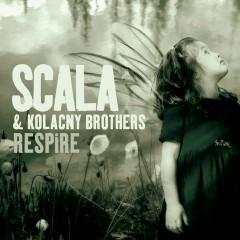 Respire - Scala & Kolacny Brothers