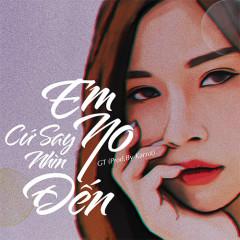 Em Cứ Say No Nhìn Đến (Single)