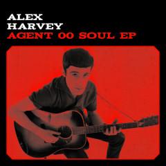 Agent 00 Soul – EP - Alex Harvey