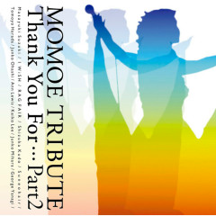 MOMOE TRIBUTE Thank You For Pt. 2 - Various Artists